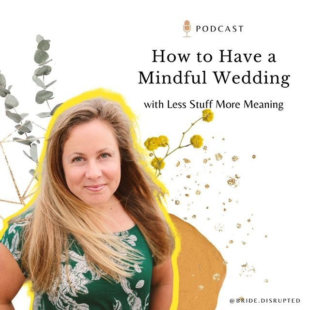 How to have a mindful wedding podcast